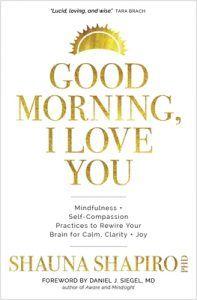 Self Help Good Morning I Love You