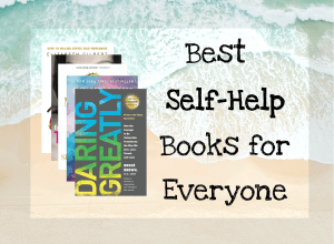 Read more about the article The Best Self Help Books for Everyone