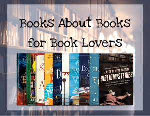 Read more about the article Books about Books for Book Lovers